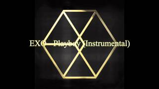[Instrumental] EXO - Playboy (with Backing Vocals)