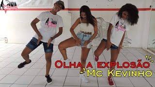 Olha a explosão - Mc Kevinho - Coreografia / Dance mania