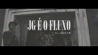 Biggie N ft Jãozim - JG é o Fluxo [prod.  Fantasma] [Webclipe oficial]