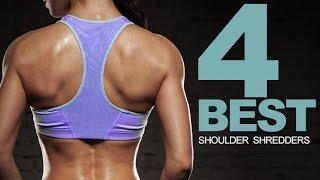 How To Sculpt Your Shoulders (4 BEST SHOULDER SHREDDERS!!)