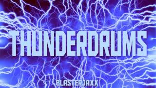 Blasterjaxx - Thunderdrums