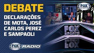 FOX Sports Rádio debate declarações de Jean Mota, José Carlos Perez e Sampaoli