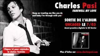 "Charles Pasi - ""Farewell My Love"""