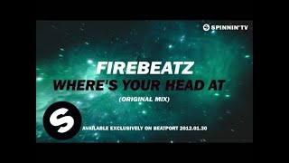 Firebeatz - Where's Your Head At [Teaser]