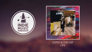 Gypsy & The Cat - Life