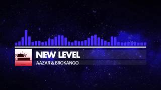 [Trap] AAZAR & Brokango - New level [FREE DOWNLOAD]