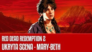 Ukryta scena z Mary-Beth - Red Dead Redemption 2