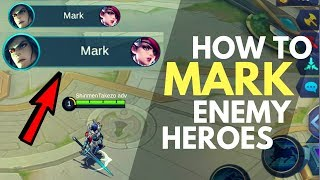 HOW TO MARK ENEMY HERO | WTFacts | Mobile Legends