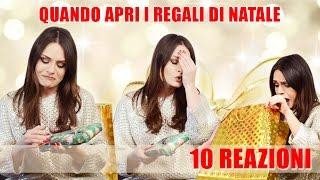 QUANDO APRI I REGALI DI NATALE : 10 REAZIONI   MARYNA