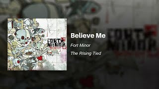 Believe Me - Fort Minor (feat. Bobo and Styles of Beyond)