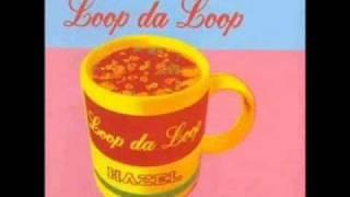 Loop Da Loop - Hazel [Origonal mix]