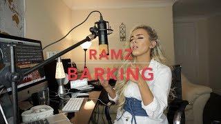 Ramz - Barking 🤔 | Cover