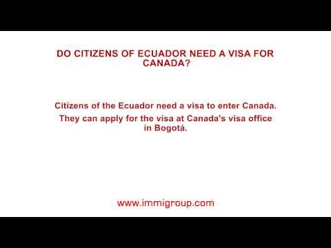 Do citizens of Ecuador need a visa for Canada?