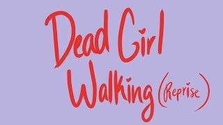 Dead Girl Walking (Reprise) | Heathers Animatic