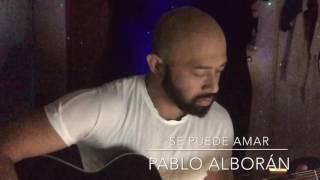 Se Puede Amar (Pablo Alborán)