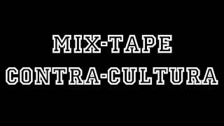 Bónus - Contra-Cultura (Prod Kronik) - versão demo - #9 - Mix-Tape Contra-Cultura - Full HD