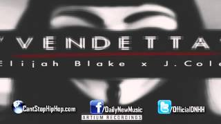 Elijah Blake - Vendetta (Feat. J.Cole)