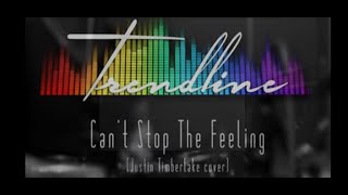 Can't Stop The Feeling (Cover) by Trendline - Live Session