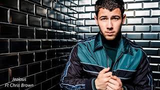 Nick Jonas Ft. Chris Brown - Jealous ( Remix )