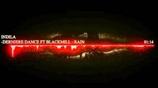 Indila -Derniere Dance Ft Blackmill - Rain tsok remix