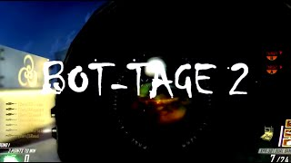 BOT-TAGE 2 (Black Ops 2) Featuring Fig and oRsQ