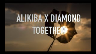 Alikiba X Diamond Platnumz -Together  (the only official together video)