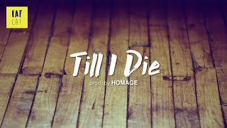 (free) 90s Old School Boom Bap type beat x hip hop instrumental | 'Till I die' prod. by HOMAGE