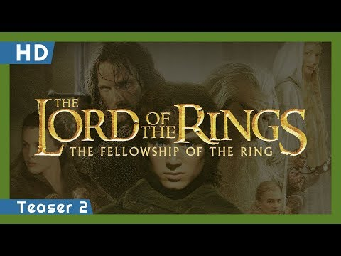 The Lord of the Rings: The Fellowship of the Ring (2001) Teaser 2