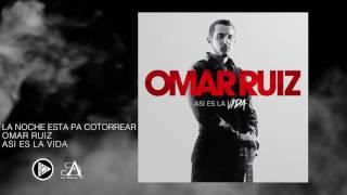 Omar Ruiz- La Noche Esta Pa' Cotorrear