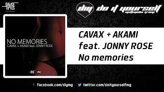 CAVAX + AKAMI feat. JONNY ROSE - No memories [Official]