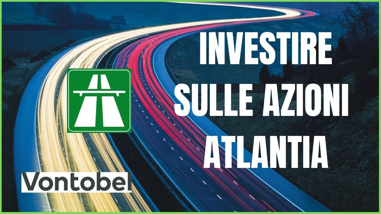 Investire su Atlantia con i bonus cap di Vontobel