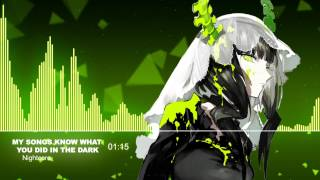 ♫【Nightcore】- My Songs Know What You Did In The Dark