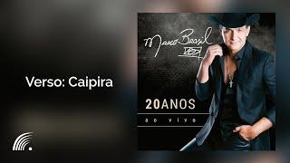 Marco Brasil - Caipira - Verso  - Marco Brasil 20 anos-Minha Historia..Minha vida (Ao Vivo)
