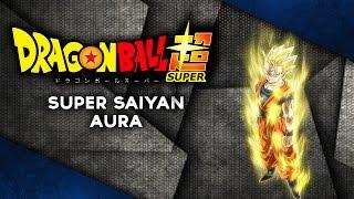 Super Saiyan Aura | Radov Animation