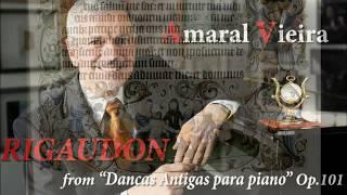 """Amaral Vieira: """"Rigaudon"""" from Dancas Antigas para piano Op.101"""
