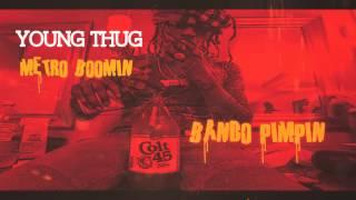 Young Thug x Barter 6 x Metro Boomin Type Beat - Metro Thuggin(Bando Pimpin)