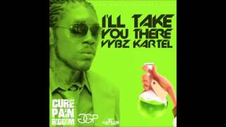 ♪Vybz Kartel- I'll Take You There February 2016║Cure Pain Riddim@IG-djjunglejesusofficial