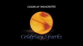Coldplay- Sparks Lyrics