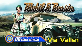 Mobil Dan Bensin (Om Sera) - Via Vallen