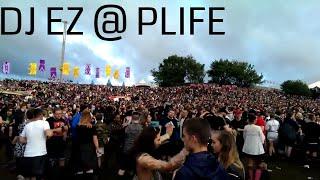 DJ EZ @ Parklife '17