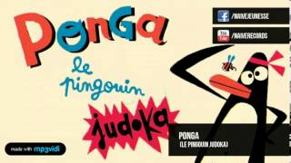 (Le Pingouin Judoka)  - Ponga