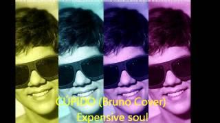 CÚPIDO Bruno Cover) - Expensive Soul