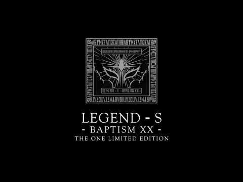 「LEGEND - S - BAPTISM XX -」THE ONE LIMITED EDITION 【Trailer】