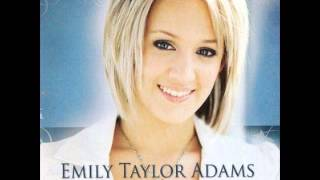 Emily Taylor Adams I love you cause you're you