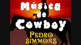 Pedro Simmons - Música de Cowboy