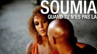 Soumia - Quand tu n'es pas là [Official Video]