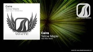 SSW017: Caira - Yellow Maple (First Effect Remix)