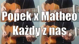 Popek x Matheo - Każdy z nas - Gitara cover