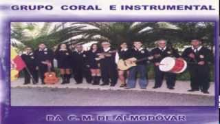 Grupo Coral e Instrumental da C  M  de Almodôvar - Eu sou marujinho eu sou