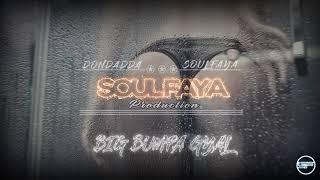 Dondadda x Soul Faya - Big Bumpa Gyal